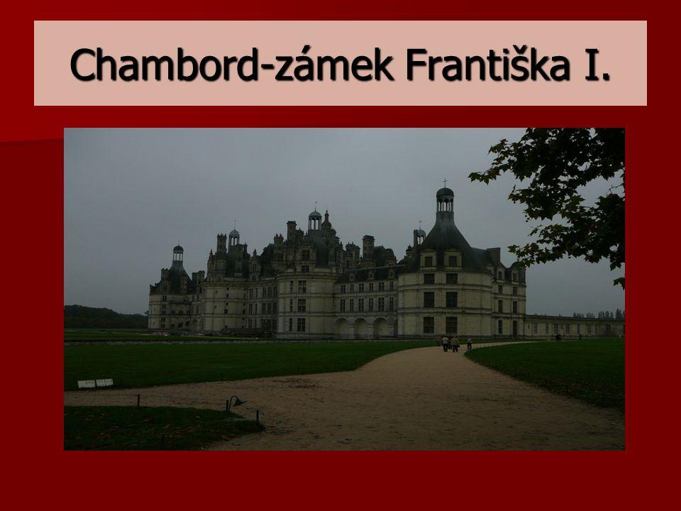 Chambord-zámek Františka I.