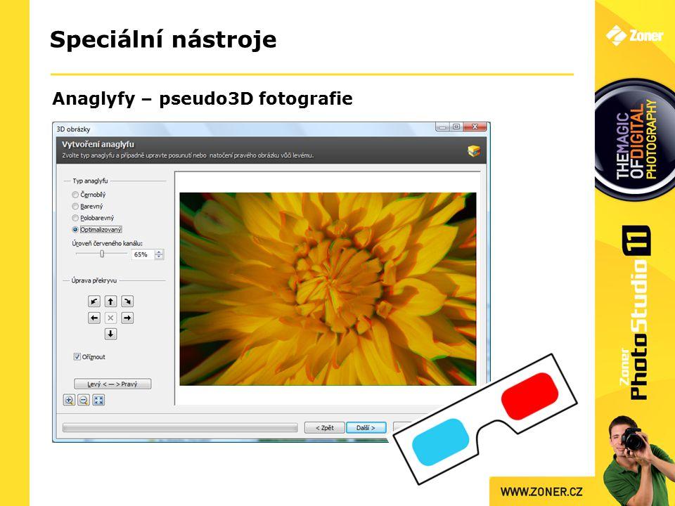 Speciální nástroje Anaglyfy – pseudo3D fotografie