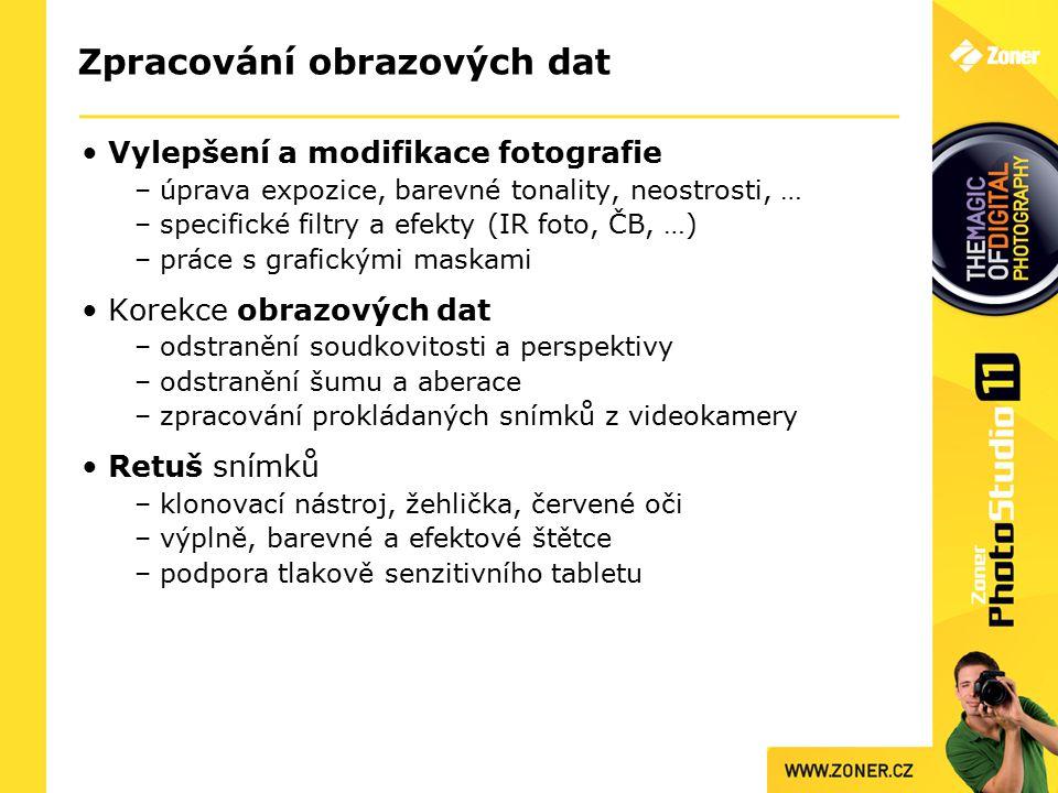 Zpracování obrazových dat Vylepšení a modifikace fotografie – úprava expozice, barevné tonality, neostrosti, … – specifické filtry a efekty (IR foto,