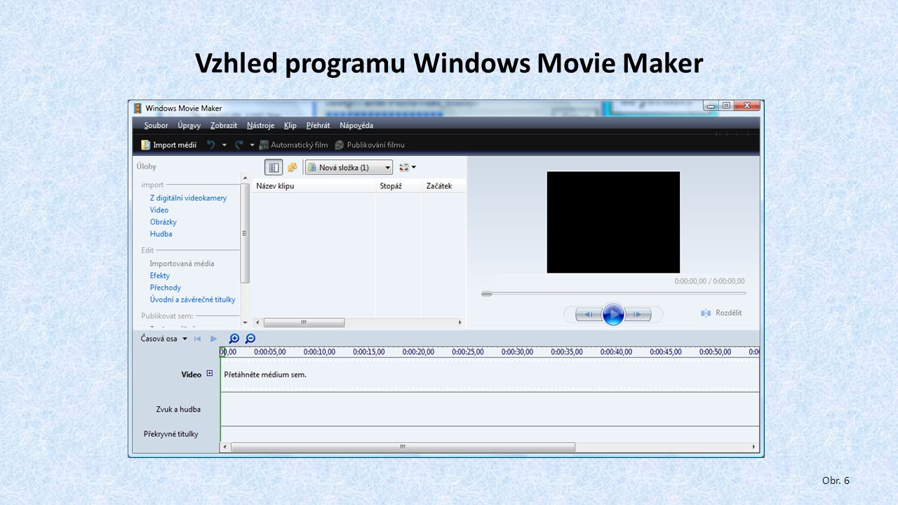 Kontrolní úkoly Stáhni ze školního portálu SkyDrive – WEBLEARNING pět vybraných videosouborů – použij nasdílený odkaz – videa k výběru jsou připravena: https://skydrive.live.com/redir?resid=13CAC70CB0217F9E!1324&authkey=!AJF92qYw1rw6AHk Videa setřiď a naimportuj do programu Windows Movie Maker tak, aby tvořily Tvůj film.