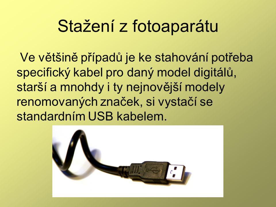 Stažení z fotoaparátu Ve většině případů je ke stahování potřeba specifický kabel pro daný model digitálů, starší a mnohdy i ty nejnovější modely renomovaných značek, si vystačí se standardním USB kabelem.