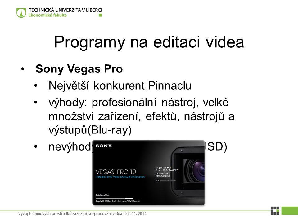 Programy na editaci videa Sony Vegas Pro Největší konkurent Pinnaclu výhody: profesionální nástroj, velké množství zařízení, efektů, nástrojů a výstup