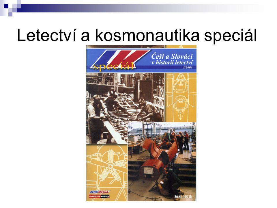 Pracovní skupina pro zpracování seriálů 22. 2. 2005 Letectví a kosmonautika speciál
