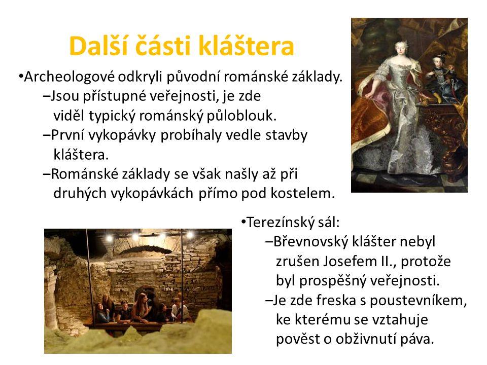 Další části kláštera Archeologové odkryli původní románské základy.