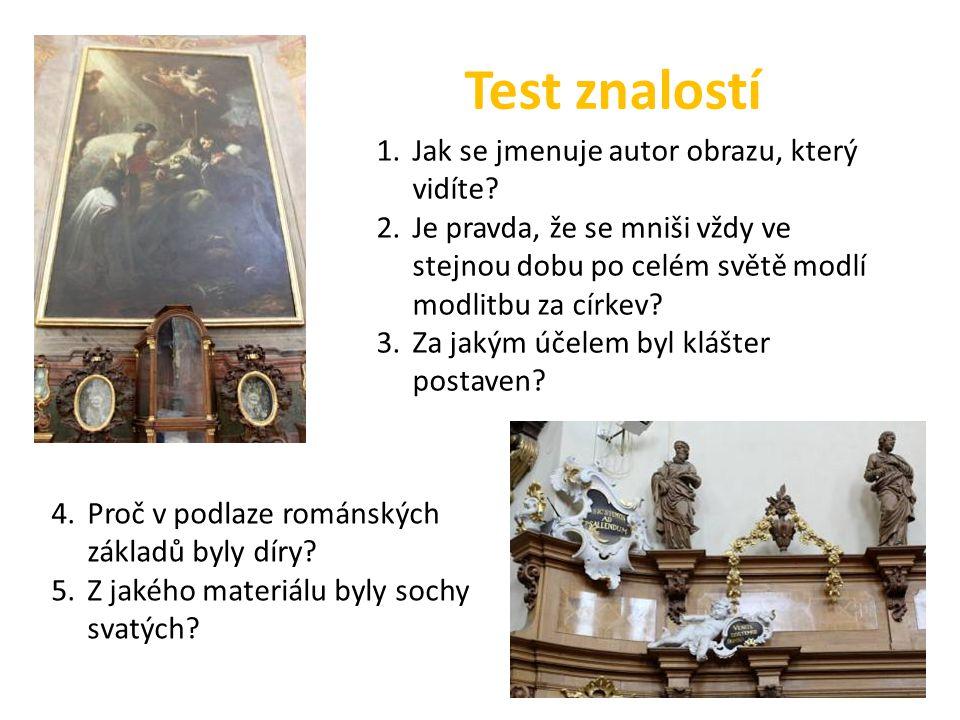 Test znalostí 1.Jak se jmenuje autor obrazu, který vidíte.