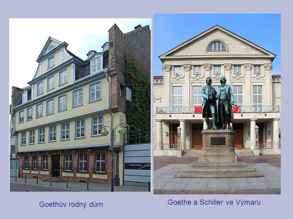 Goethe a Schiller ve Výmaru Goethův rodný dům