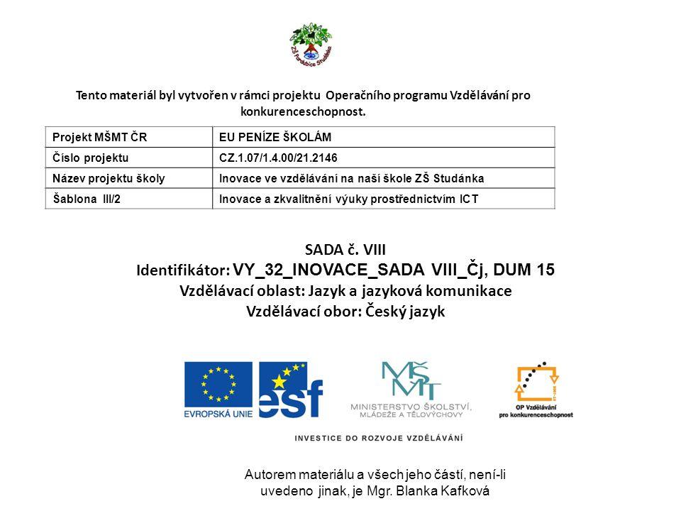Zdroje: HORÁKOVÁ, Zdenka.Čítanka : pro 2. ročník základní školy.