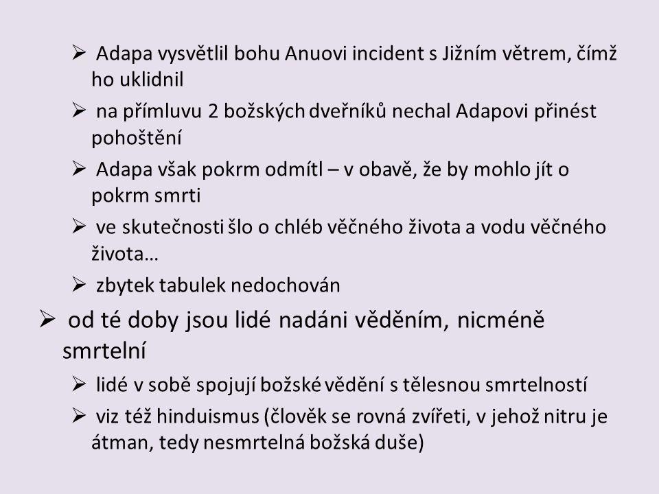 Epos o Errovi:  akkadská verze cca z 9 stol.př.n.l.