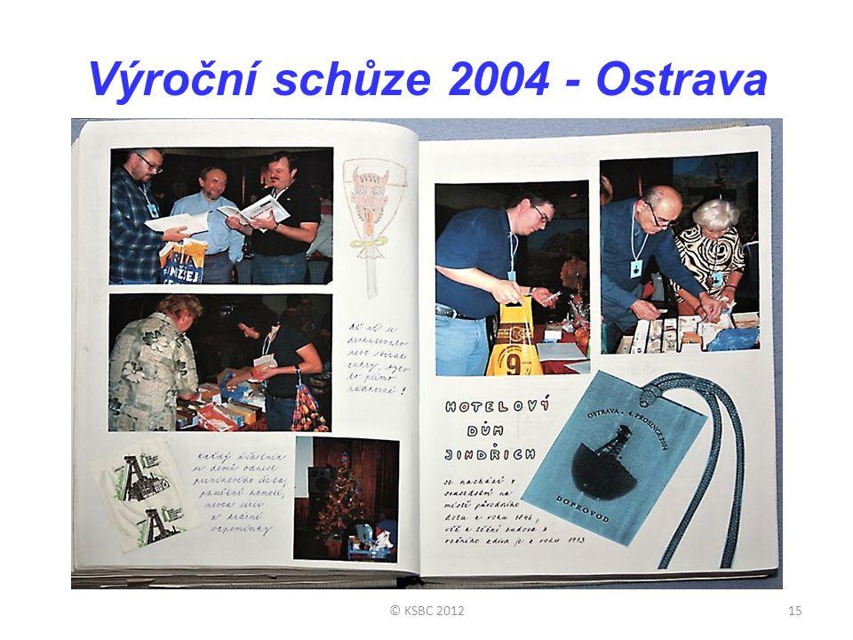 Výroční schůze 2004 - Ostrava © KSBC 201215
