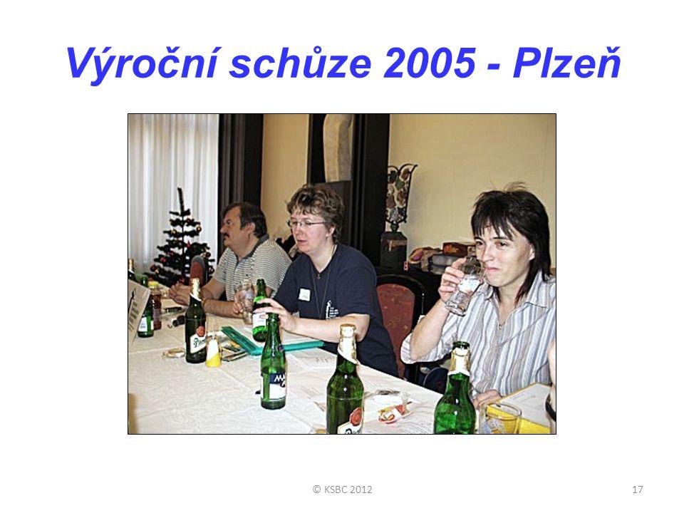 Výroční schůze 2005 - Plzeň © KSBC 201217