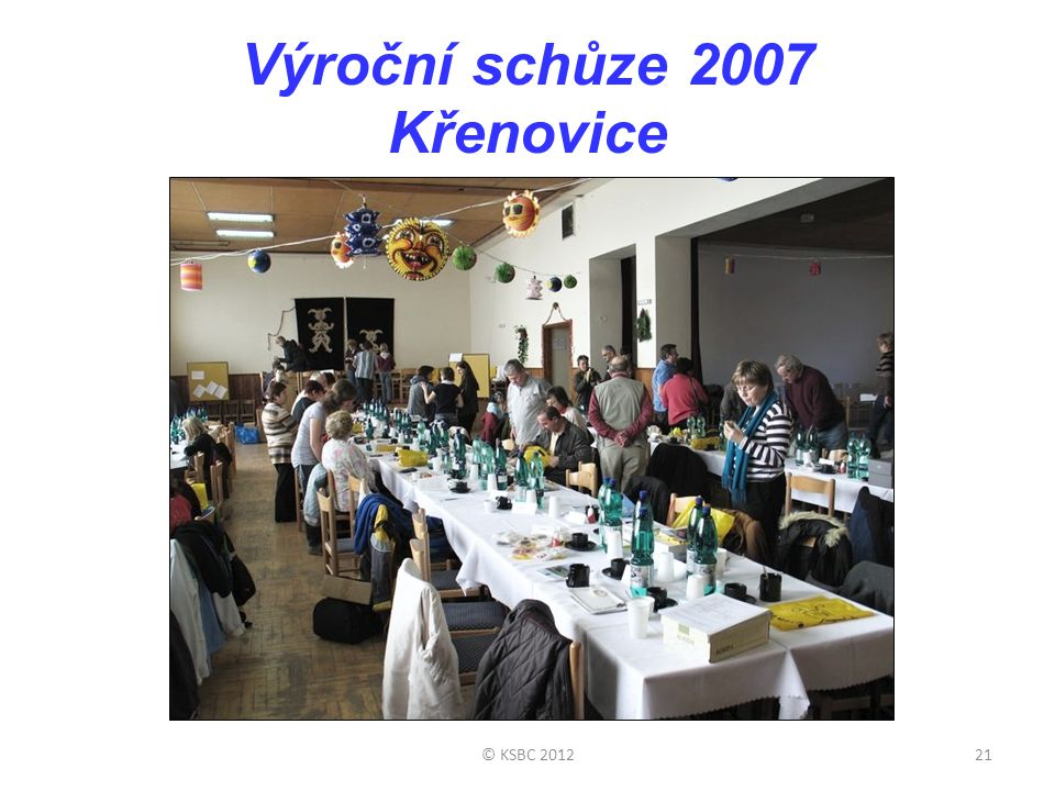 Výroční schůze 2007 Křenovice © KSBC 201221