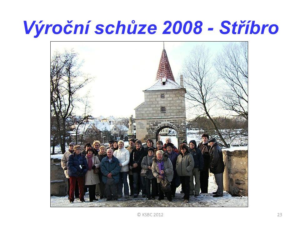 Výroční schůze 2008 - Stříbro © KSBC 201223