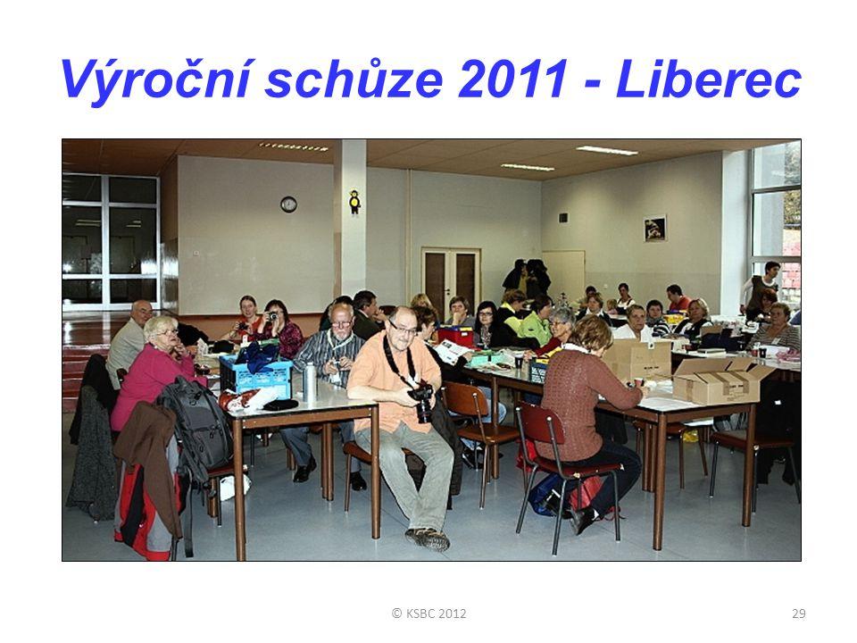 Výroční schůze 2011 - Liberec © KSBC 201229