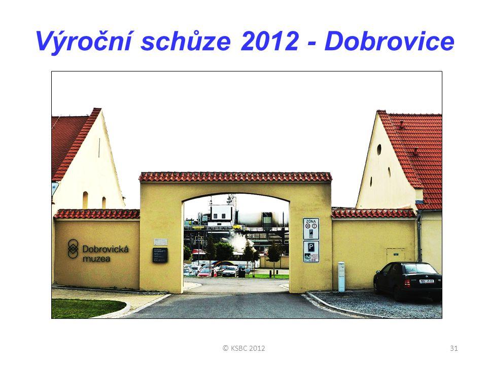 Výroční schůze 2012 - Dobrovice © KSBC 201231
