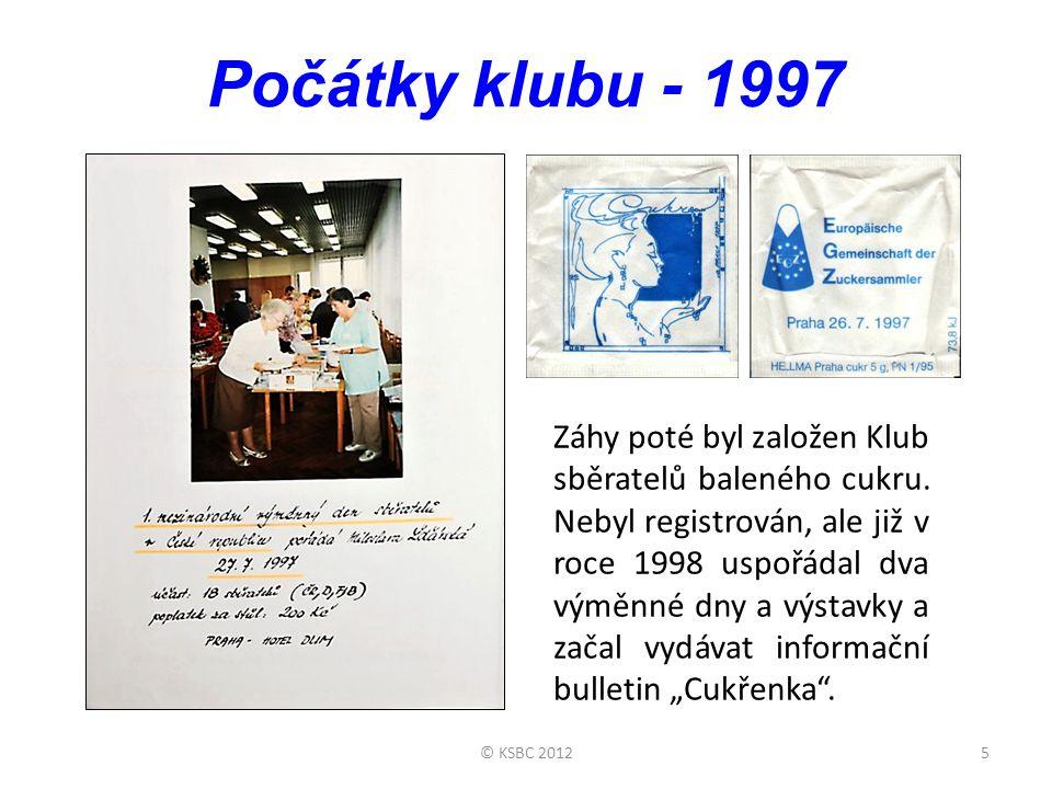 Počátky klubu - 1997 5© KSBC 2012 Záhy poté byl založen Klub sběratelů baleného cukru.