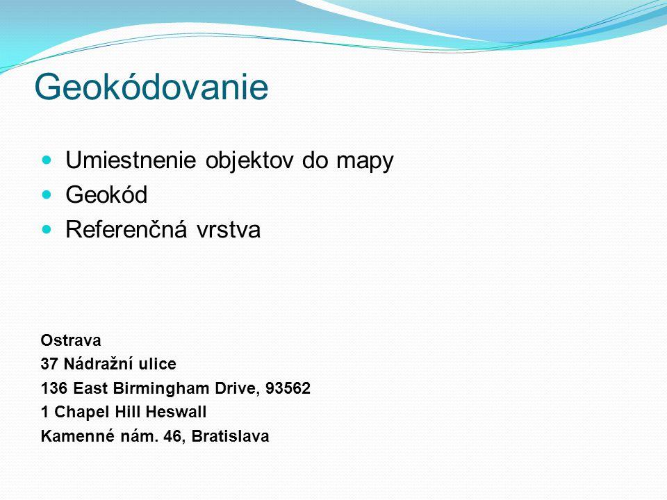 Geoparsing Metóda podobná geokódovaniu Informácie o polohe v neštruktúrovanej forme Jednoznačná identifikácia 40 km západne od Brna Bělkovice-Lašťany neďaleko Olomouca Petrovice v okrese Blansko
