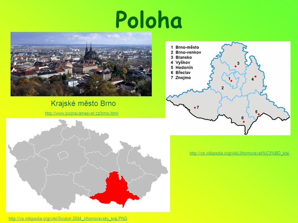 Poloha http://cs.wikipedia.org/wiki/Jihomoravsk%C3%BD_kraj http://cs.wikipedia.org/wiki/Soubor:2004_Jihomoravsky_kraj.PNG Krajské město Brno http://www.poznavamesvet.cz/brno.html