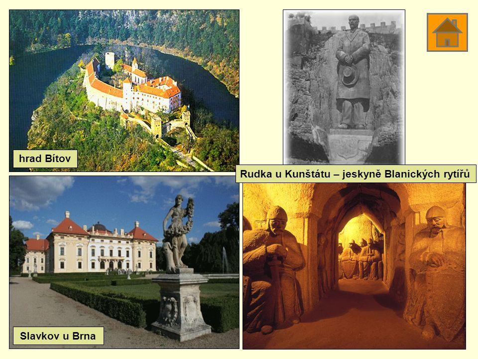 hrad Bítov Slavkov u Brna Rudka u Kunštátu – jeskyně Blanických rytířů