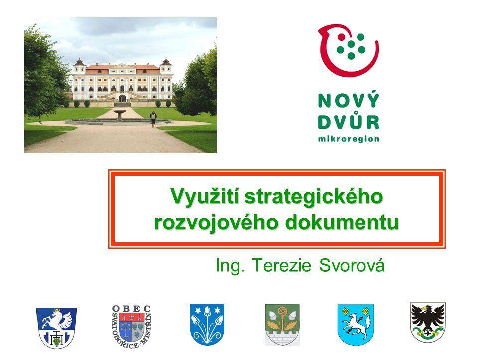 Využití strategického rozvojového dokumentu Ing. Terezie Svorová