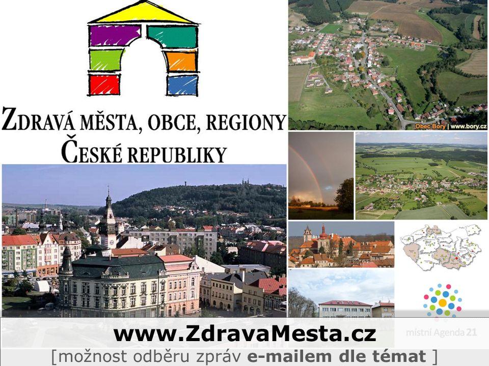 www.ZdravaMesta.cz [možnost odběru zpráv e-mailem dle témat ]