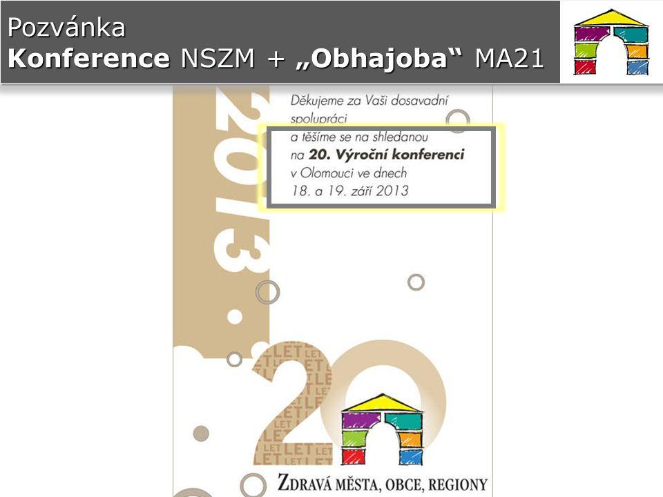 """Pozvánka Konference NSZM + """"Obhajoba MA21"""