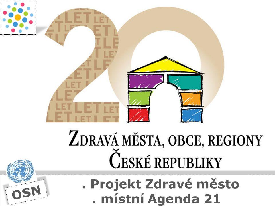 © NSZM ČR4. Projekt Zdravé město. místní Agenda 21 OSN
