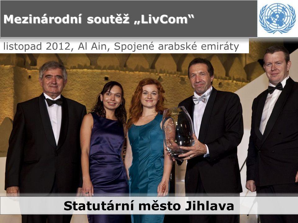 """listopad 2012, Al Ain, Spojené arabské emiráty Mezinárodní soutěž """"LivCom Statutární město Jihlava"""