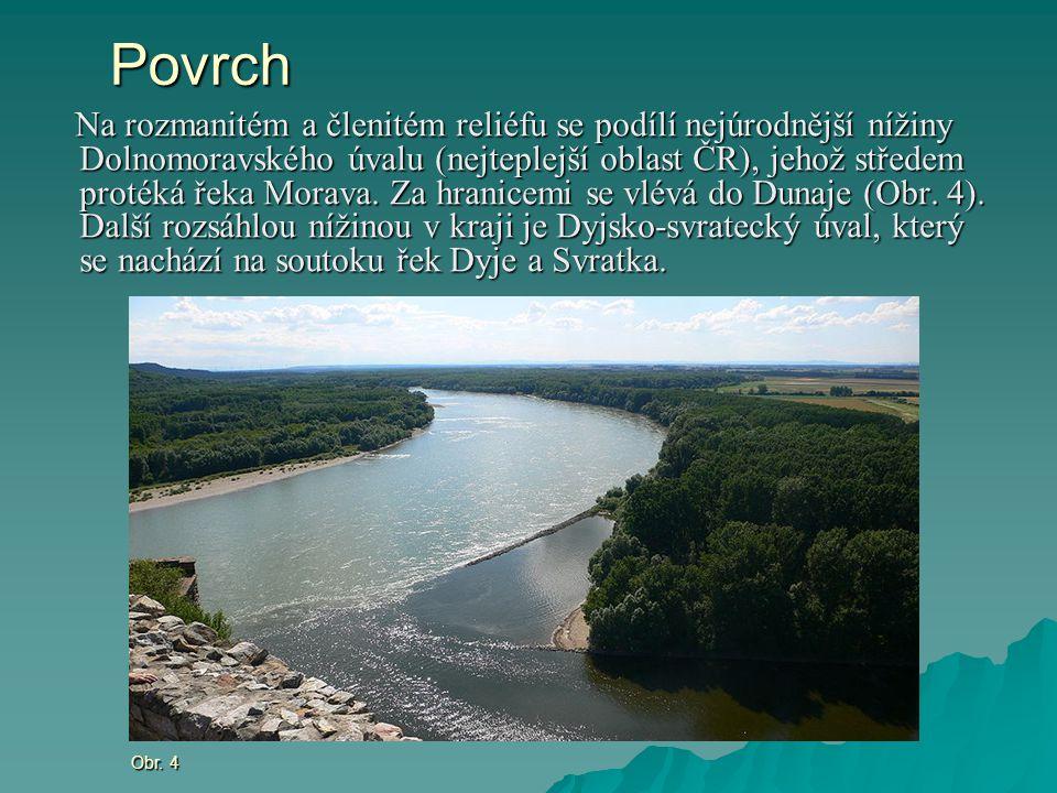 Povrch Na rozmanitém a členitém reliéfu se podílí nejúrodnější nížiny Dolnomoravského úvalu (nejteplejší oblast ČR), jehož středem protéká řeka Morava