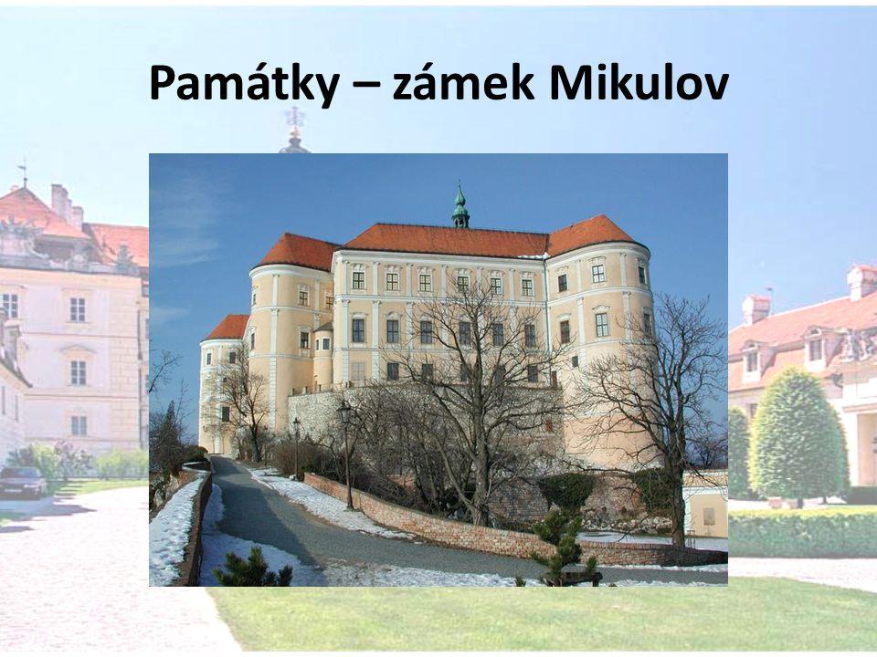 Památky – zámek Mikulov