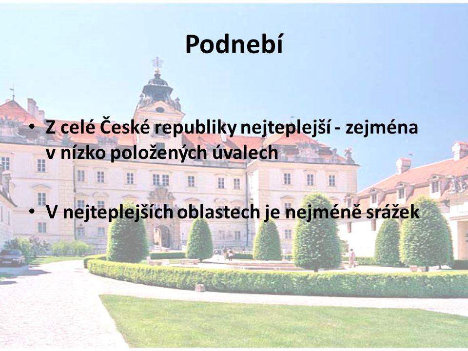 Podnebí Z celé České republiky nejteplejší - zejména v nízko položených úvalech V nejteplejších oblastech je nejméně srážek
