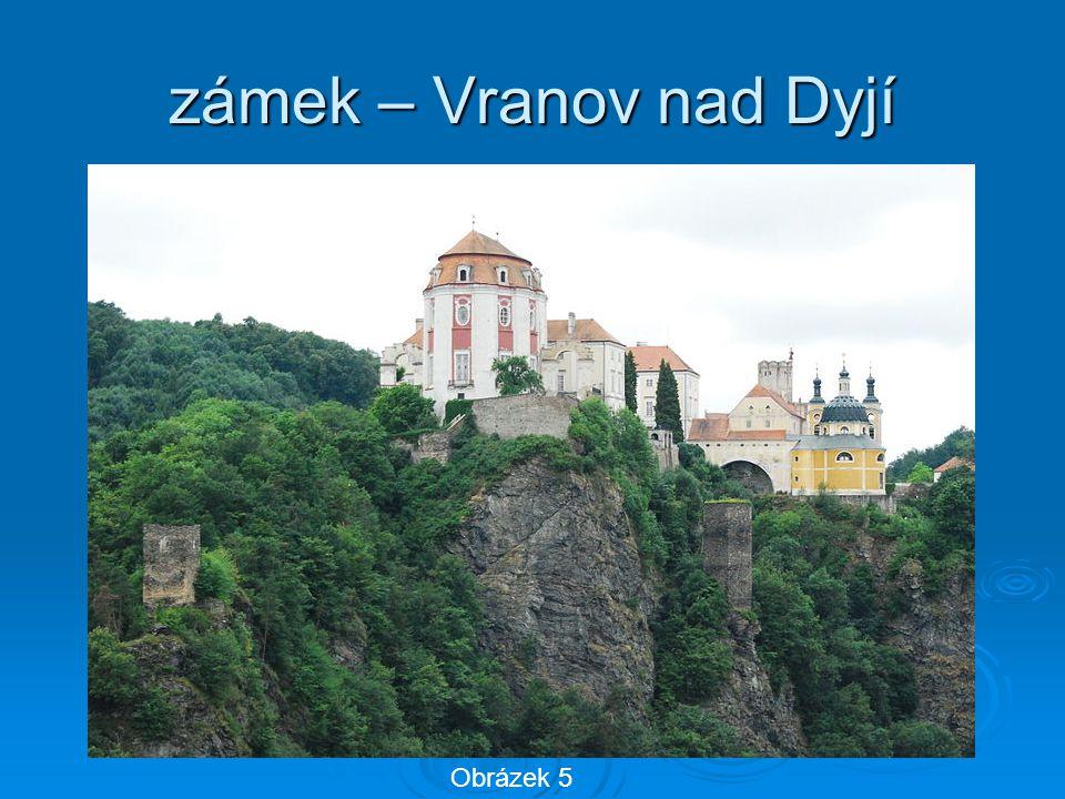zámek – Vranov nad Dyjí Obrázek 5