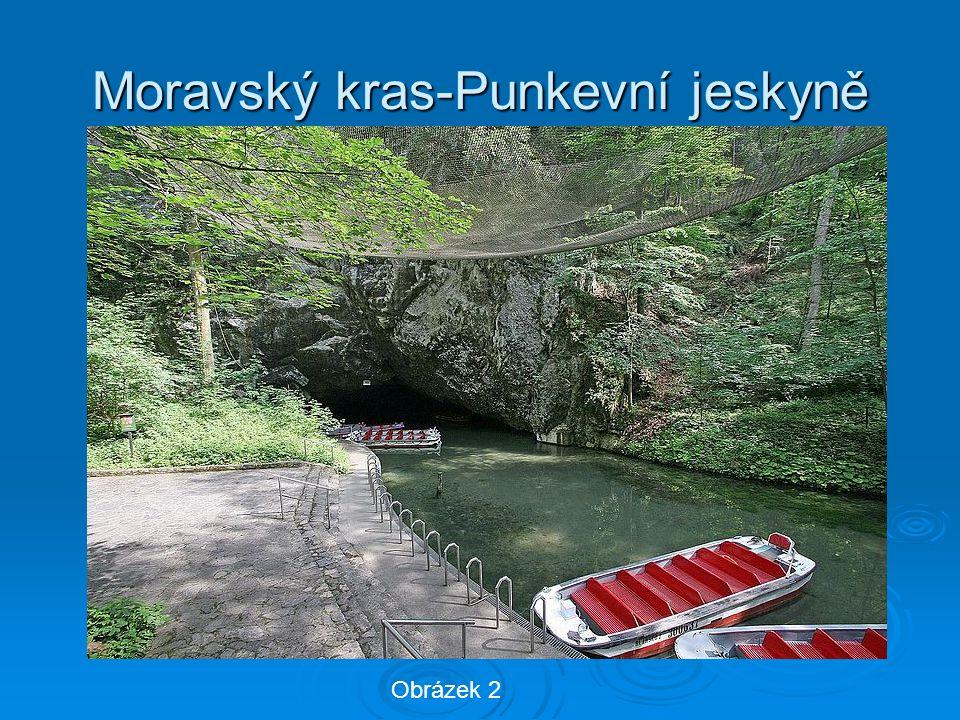 Moravský kras-Punkevní jeskyně Obrázek 2