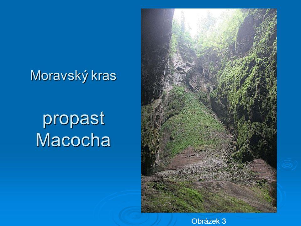 Moravský kras propast Macocha Obrázek 3