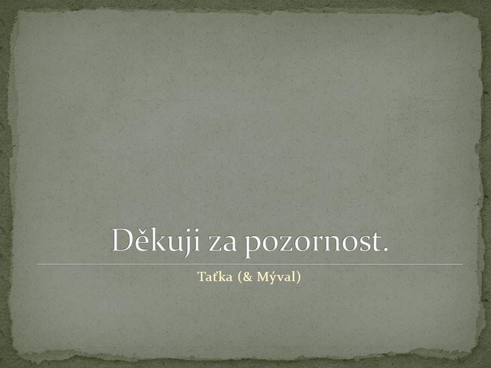 Taťka (& Mýval)