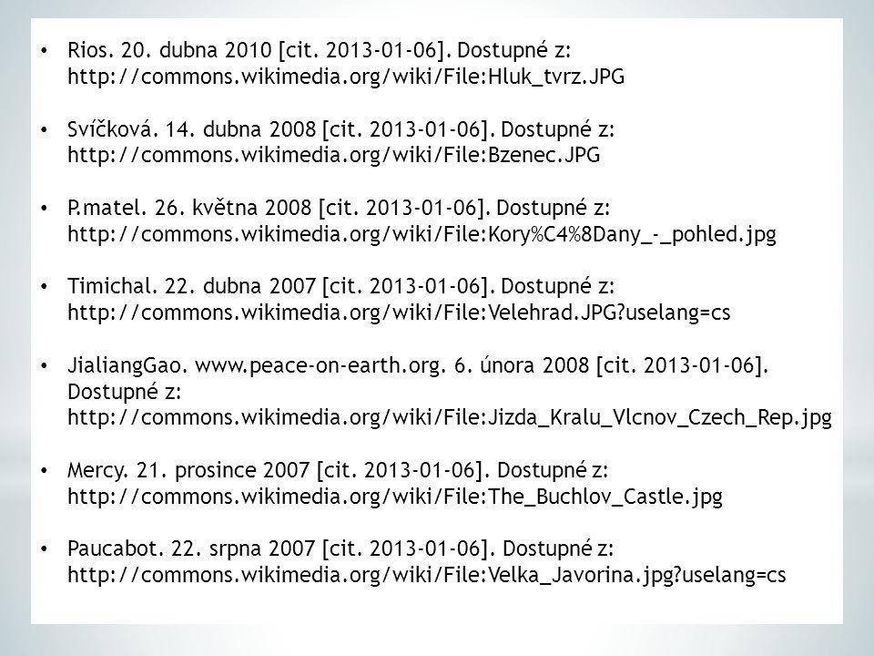 Rios. 20. dubna 2010 [cit. 2013-01-06]. Dostupné z: http://commons.wikimedia.org/wiki/File:Hluk_tvrz.JPG Svíčková. 14. dubna 2008 [cit. 2013-01-06]. D
