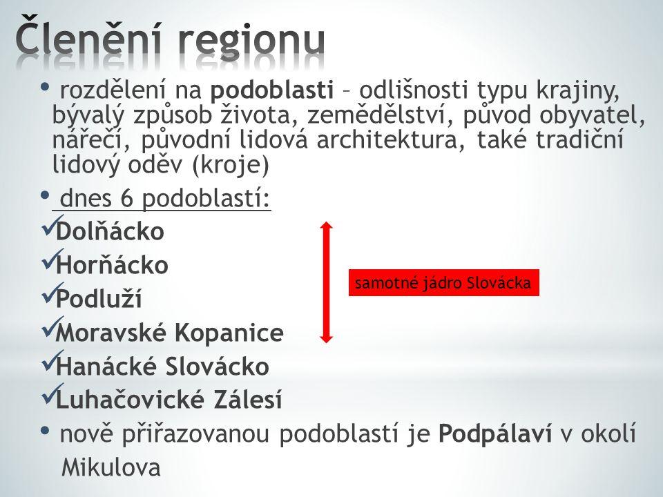  Do kterých dvou krajů ČR náleží region Slovácko.