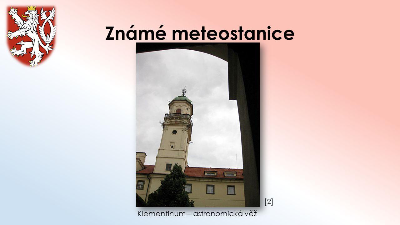 Známé meteostanice [2][2] Klementinum – astronomická věž