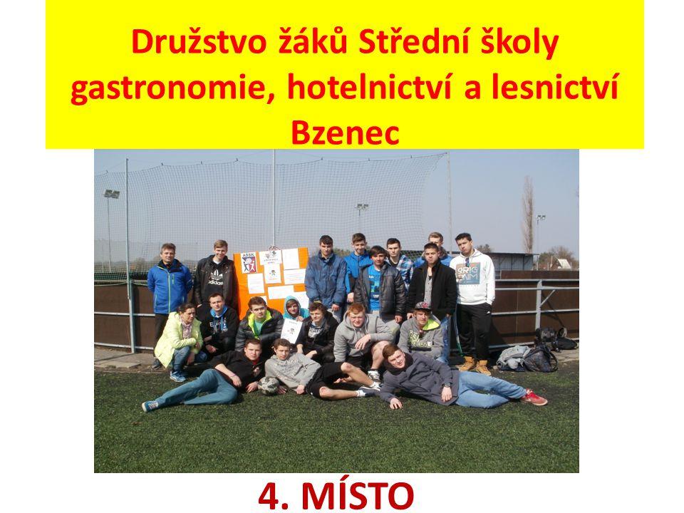 Družstvo žáků Střední školy gastronomie, hotelnictví a lesnictví Bzenec 4. MÍSTO