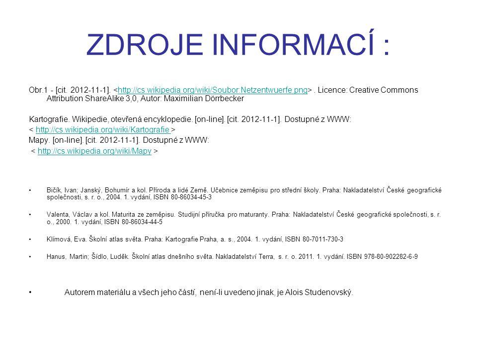 ZDROJE INFORMACÍ : Obr.1 - [cit. 2012-11-1].. Licence: Creative Commons Attribution ShareAlike 3,0, Autor: Maximilian Dörrbecker Kartografie. Wikipedi