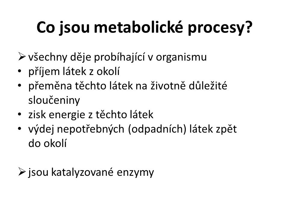 Co jsou metabolické procesy.