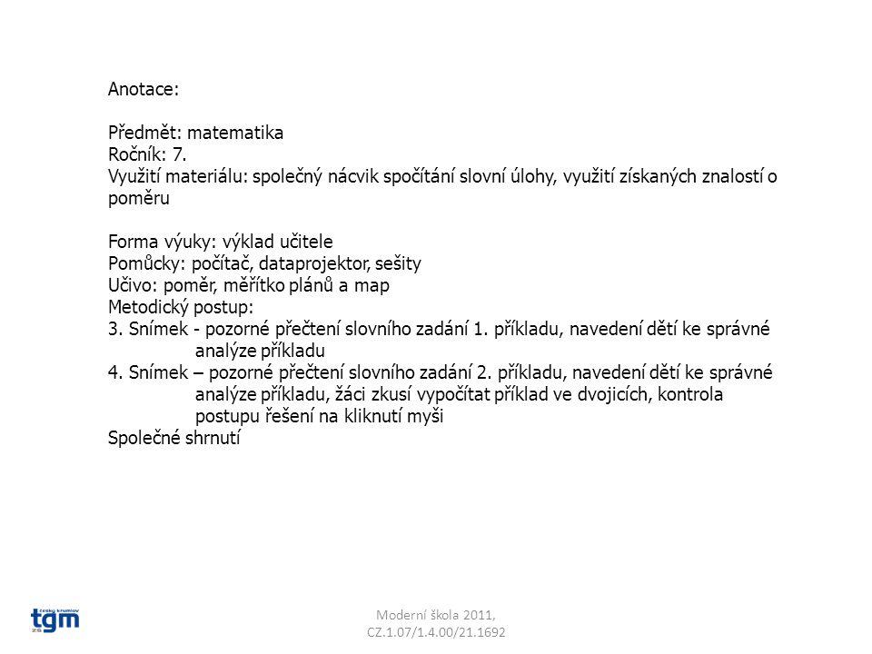 Anotace: Předmět: matematika Ročník: 7. Využití materiálu: společný nácvik spočítání slovní úlohy, využití získaných znalostí o poměru Forma výuky: vý