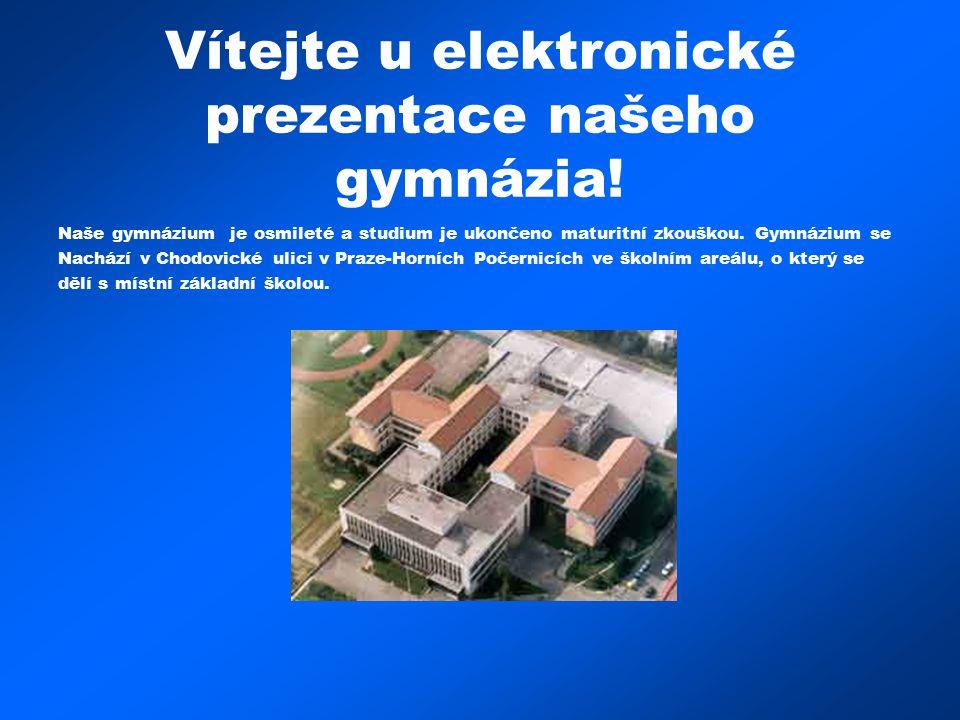 Vítejte u elektronické prezentace našeho gymnázia! Naše gymnázium je osmileté a studium je ukončeno maturitní zkouškou. Gymnázium se Nachází v Chodovi