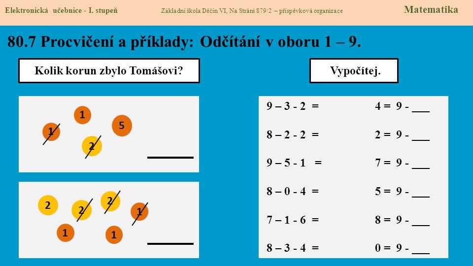 80.8 Procvičení a příklady: Odčítání v oboru 1 – 9.