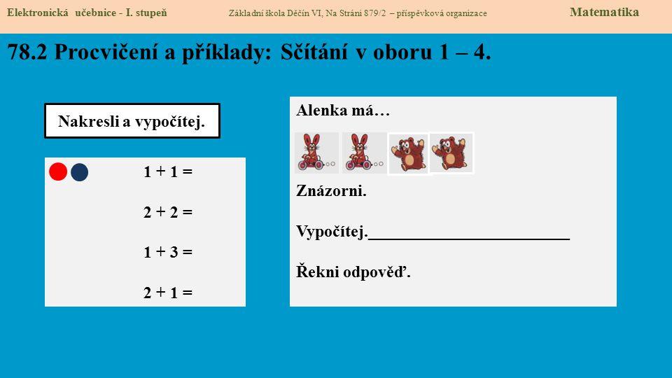 78.2 Procvičení a příklady: Sčítání v oboru 1 – 4.