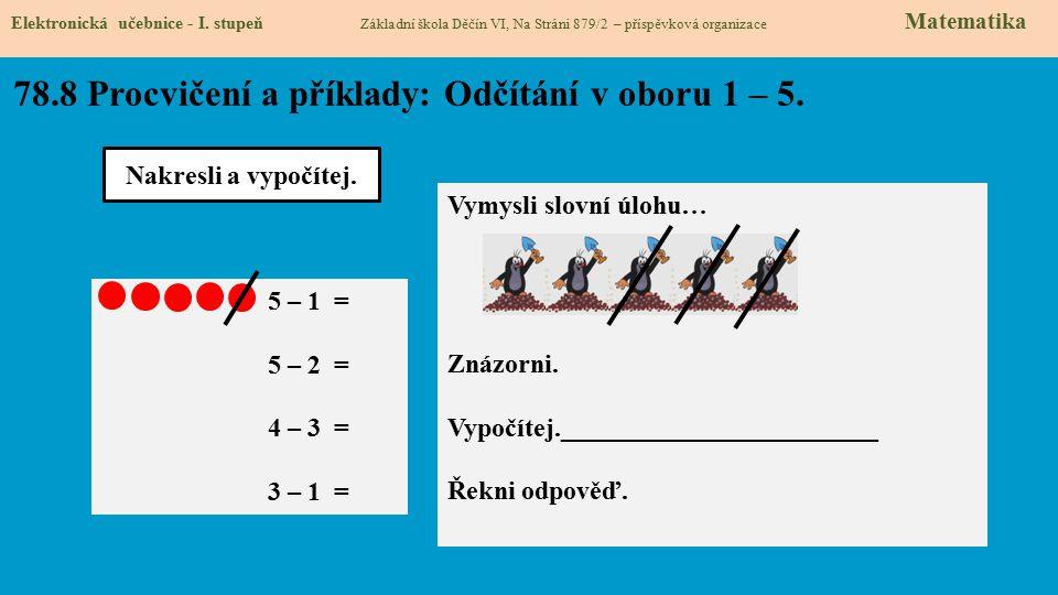78.8 Procvičení a příklady: Odčítání v oboru 1 – 5.