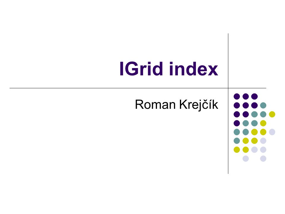IGrid index Roman Krejčík