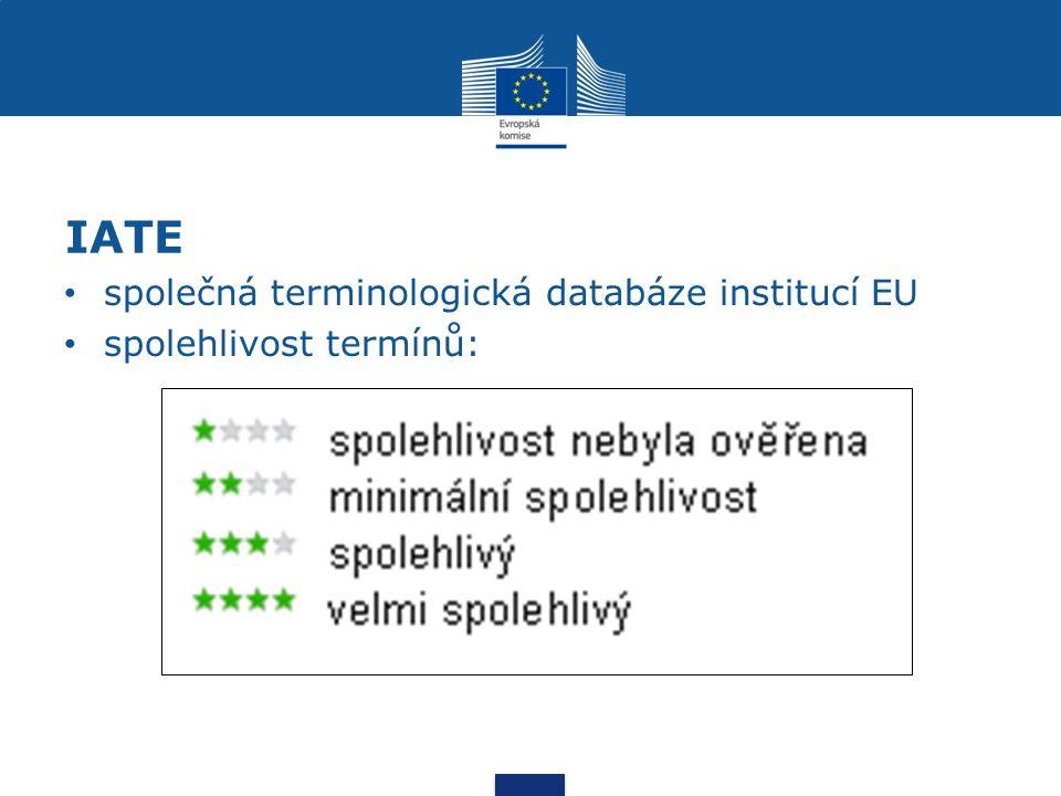 IATE společná terminologická databáze institucí EU spolehlivost termínů: