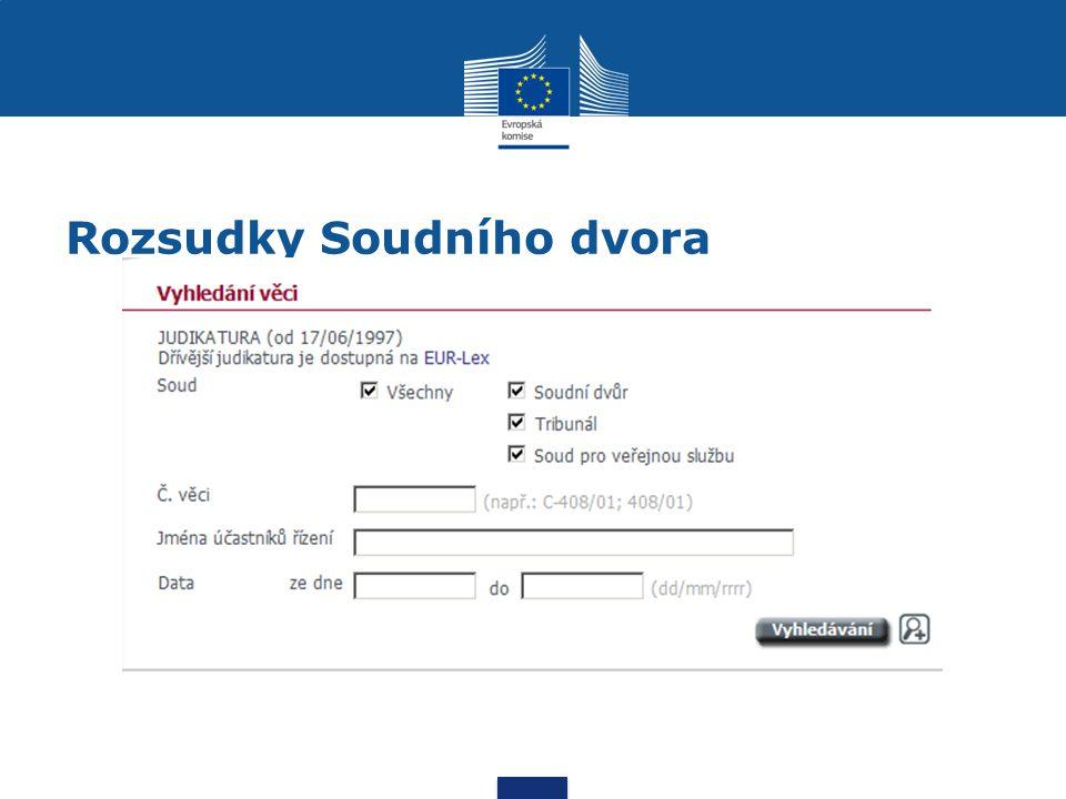 Rozsudky Soudního dvora http://curia.europa.eu/jcms/jcms/j_6/