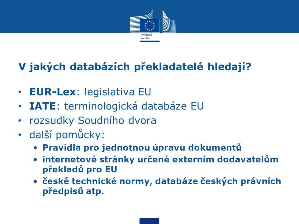 EUR-Lex http://eur-lex.europa.eu/cs/index.htm nový EUR-Lex http://new.eur- lex.europa.eu/homepage.html?locale=cs