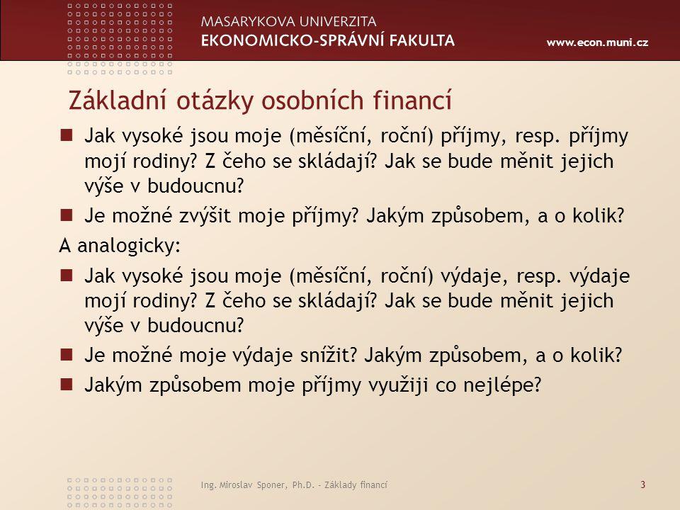 www.econ.muni.cz Výběr aktiv Finanční aktiva jsou například akcie, dluhopisy, podílové listy či směnky.